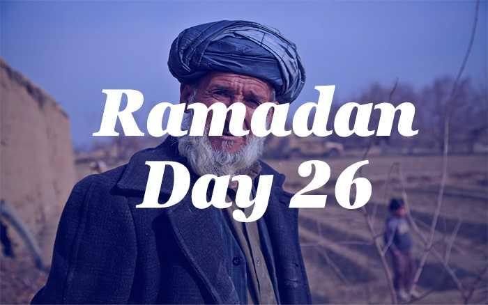 Ramadan Day 26